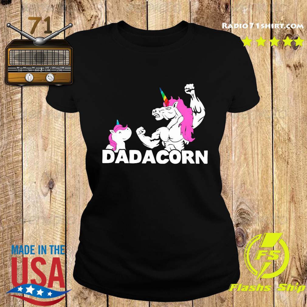 Unicorn Dadacorn Dad Father's Day Shirt Ladies tee