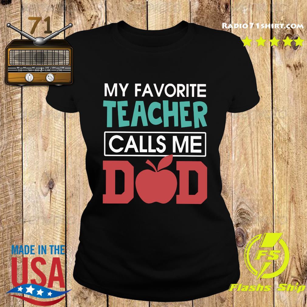 Vintage My Favorite Teacher Calls Me Dad Father's Day Gift Premium T-Shirt Ladies tee