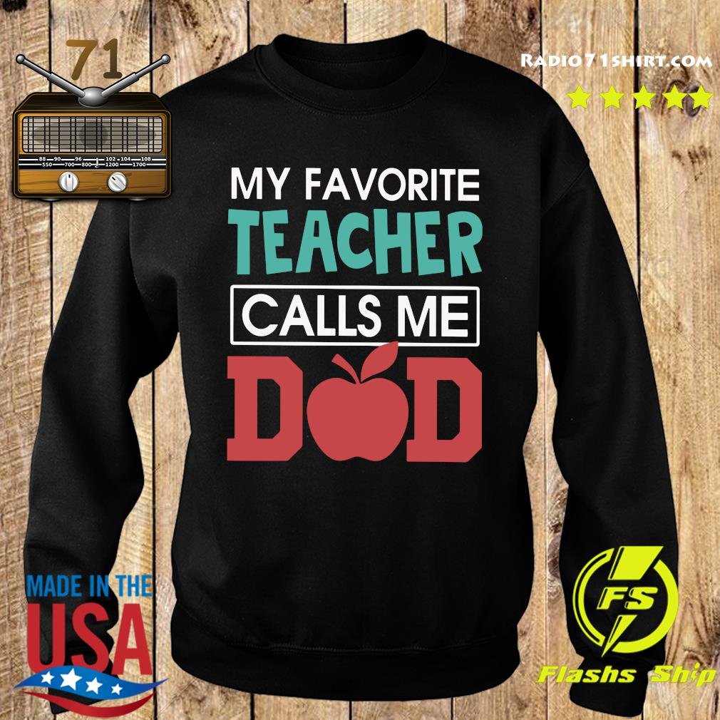 Vintage My Favorite Teacher Calls Me Dad Father's Day Gift Premium T-Shirt Sweater