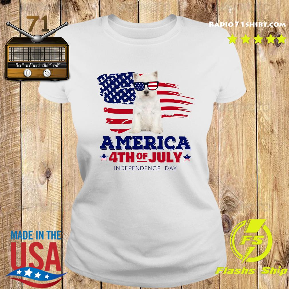 West Highland White Terrier America 4th Of July Independence Day Shirt Ladies tee