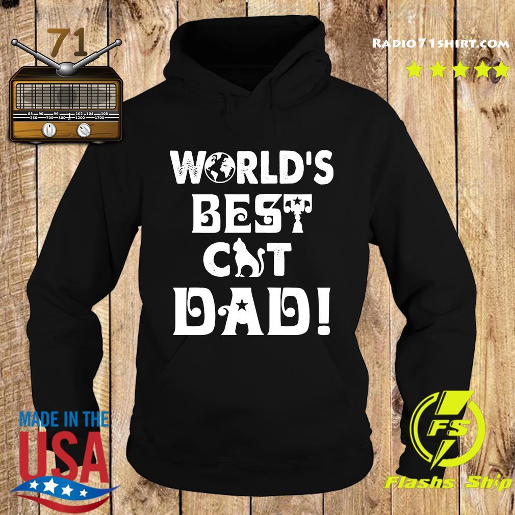 World's Best Cat Dad Shirt Hoodie