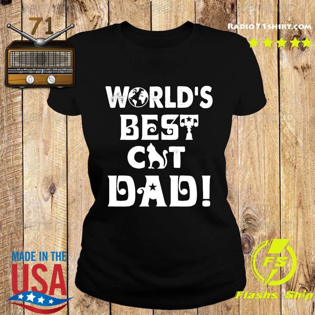 World's Best Cat Dad Shirt Ladies tee