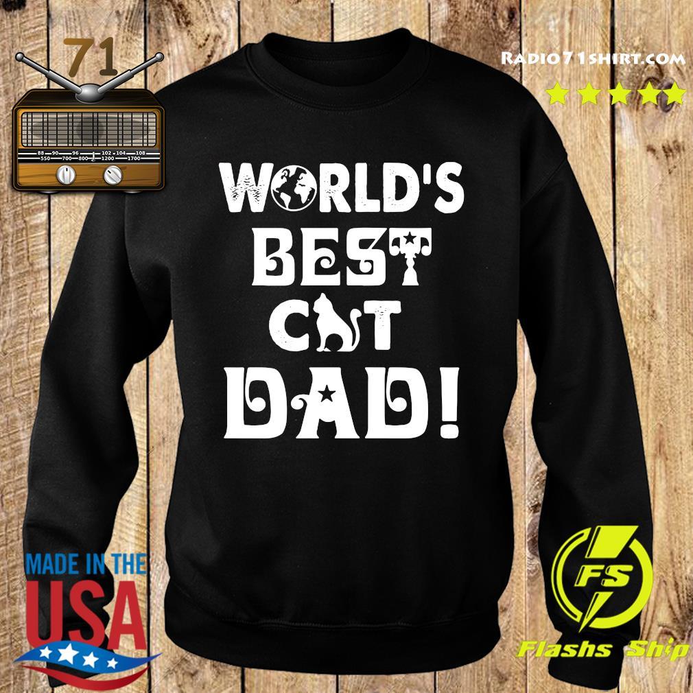 World's Best Cat Dad Shirt Sweater