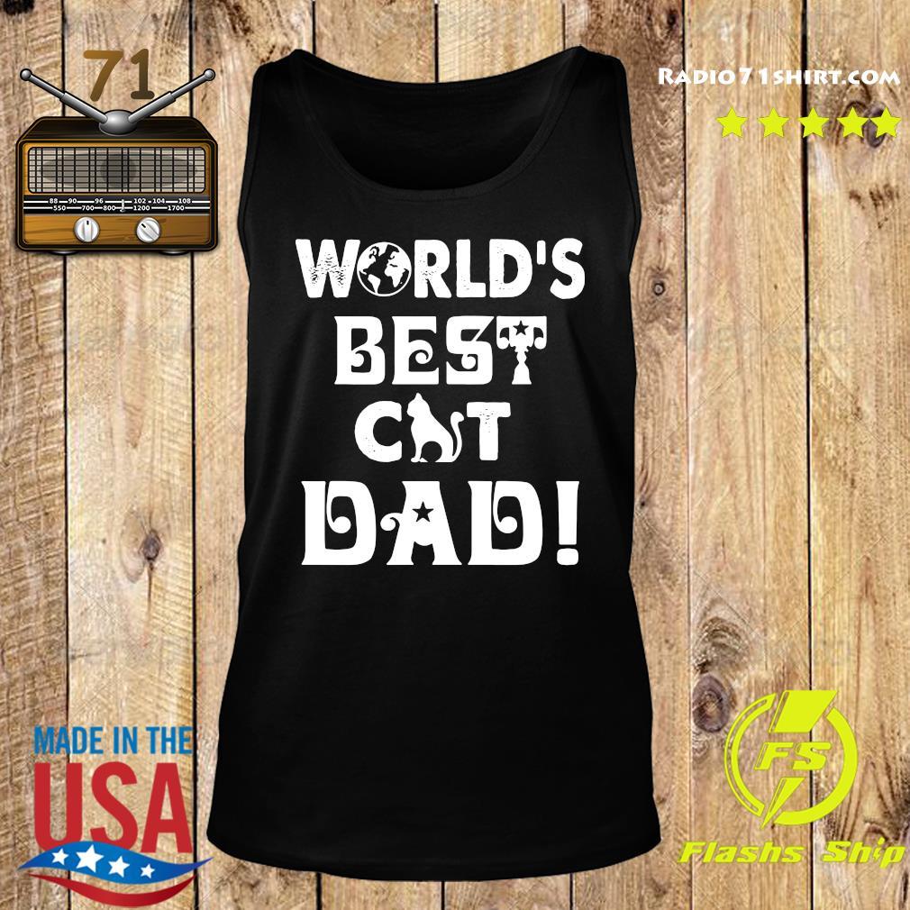 World's Best Cat Dad Shirt Tank top