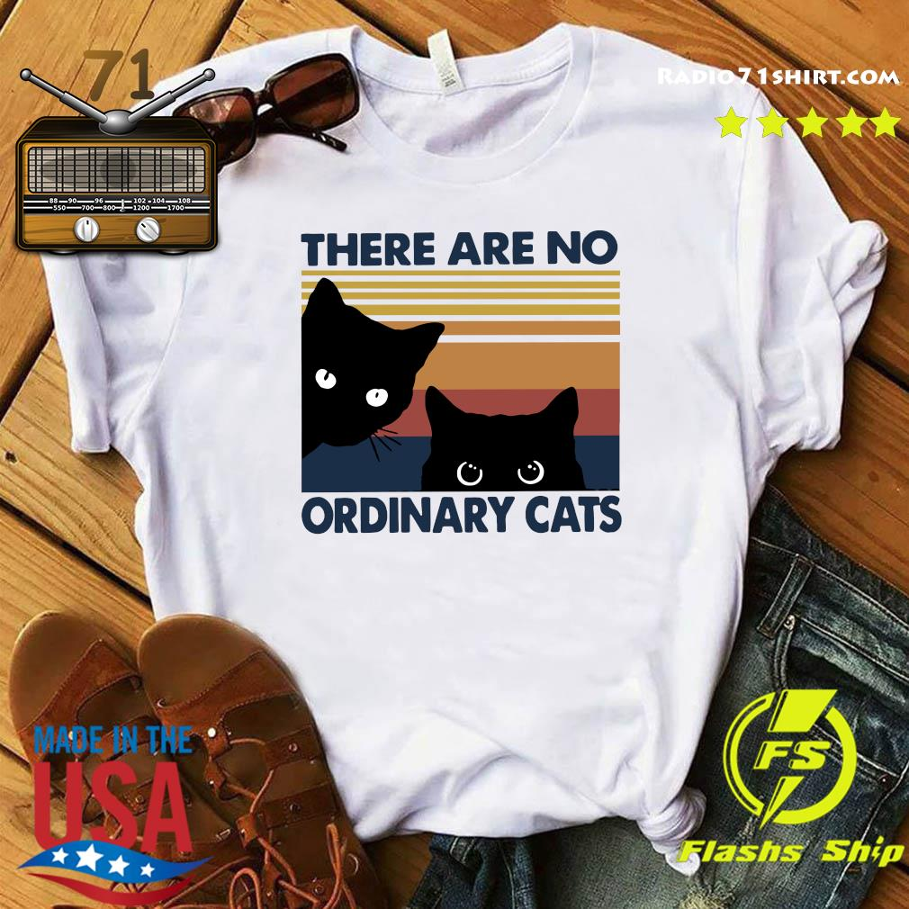 Black Cats There Are No Ordinary Cats Vintage Shirt