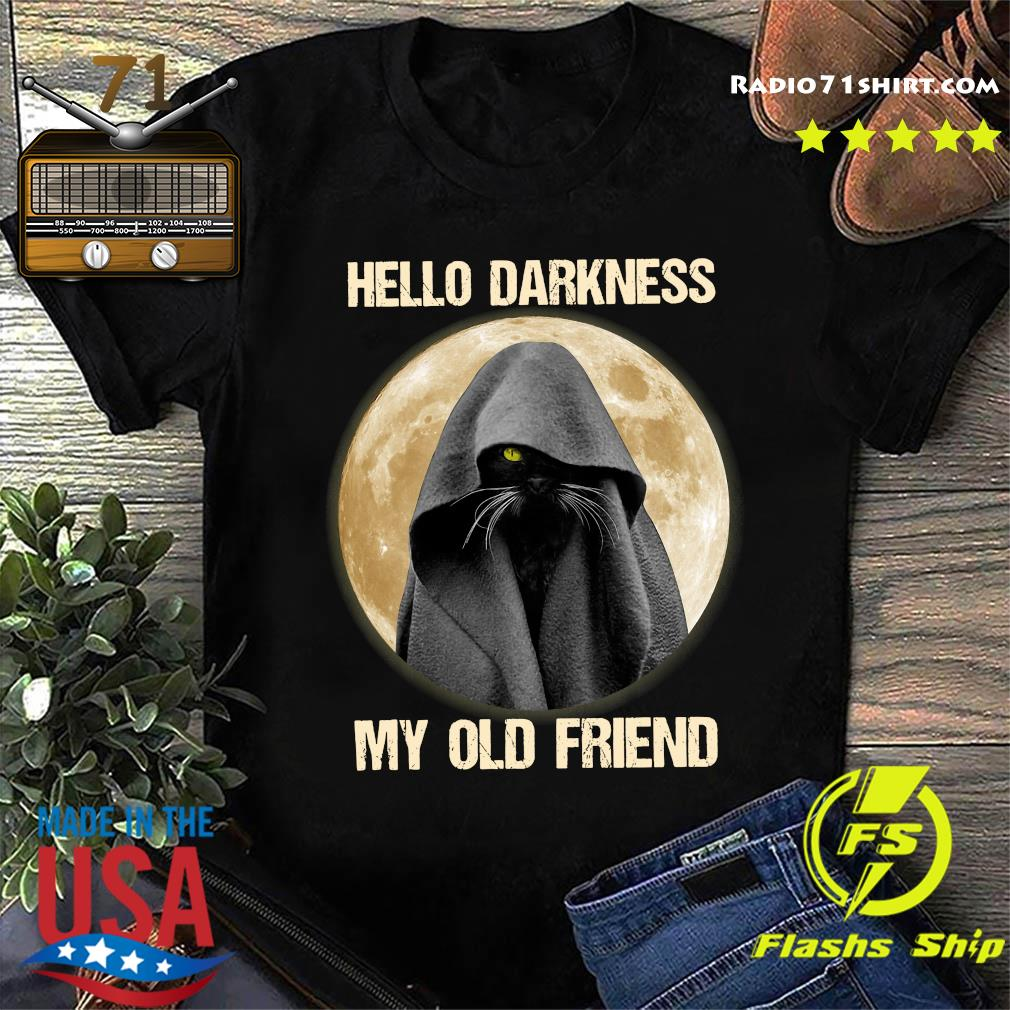 Black Cat Hello Darkness My Old Friend Moon Shirt
