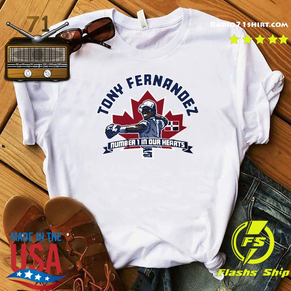 Official Tony Fernandez Number 1 In Our Hearts Shirt
