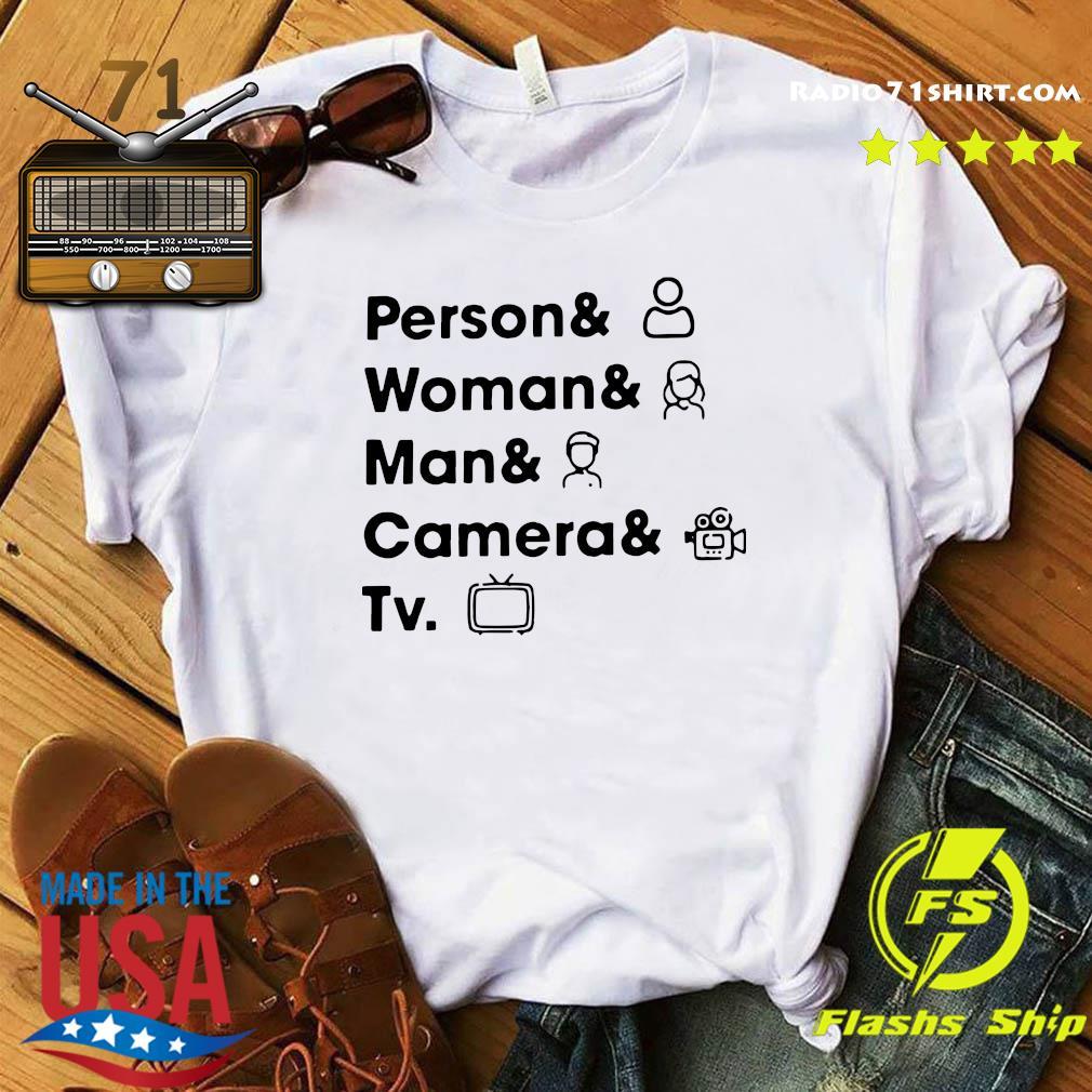 Person Woman Man Camera TV 2020 Shirt