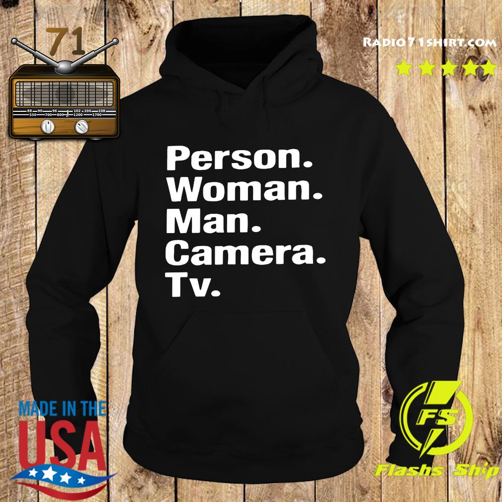 Person Woman Man Camera Tv Shirt Hoodie