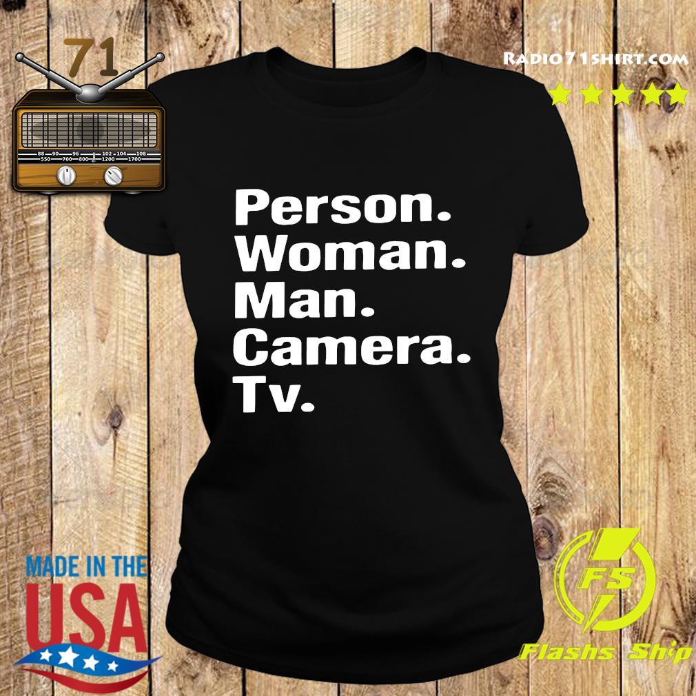 Person Woman Man Camera Tv Shirt Ladies tee