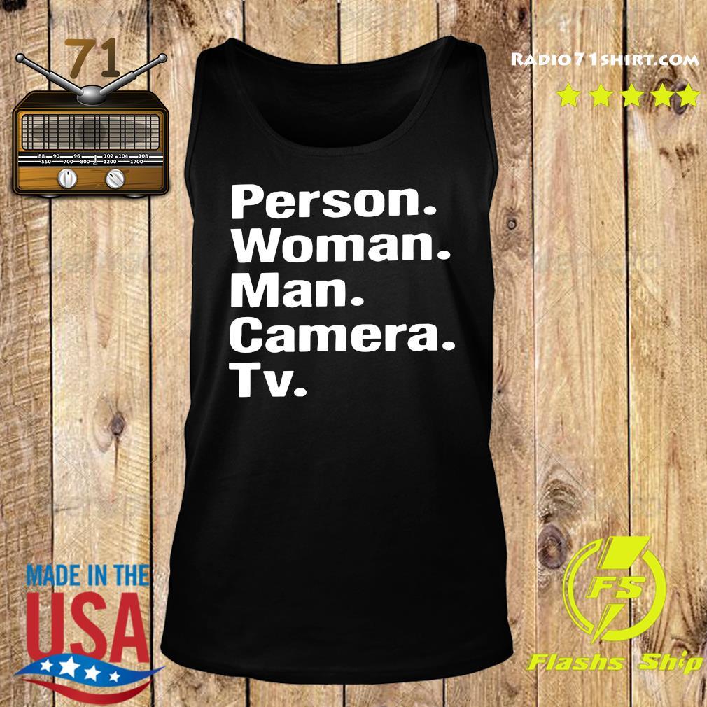 Person Woman Man Camera Tv Shirt Tank top