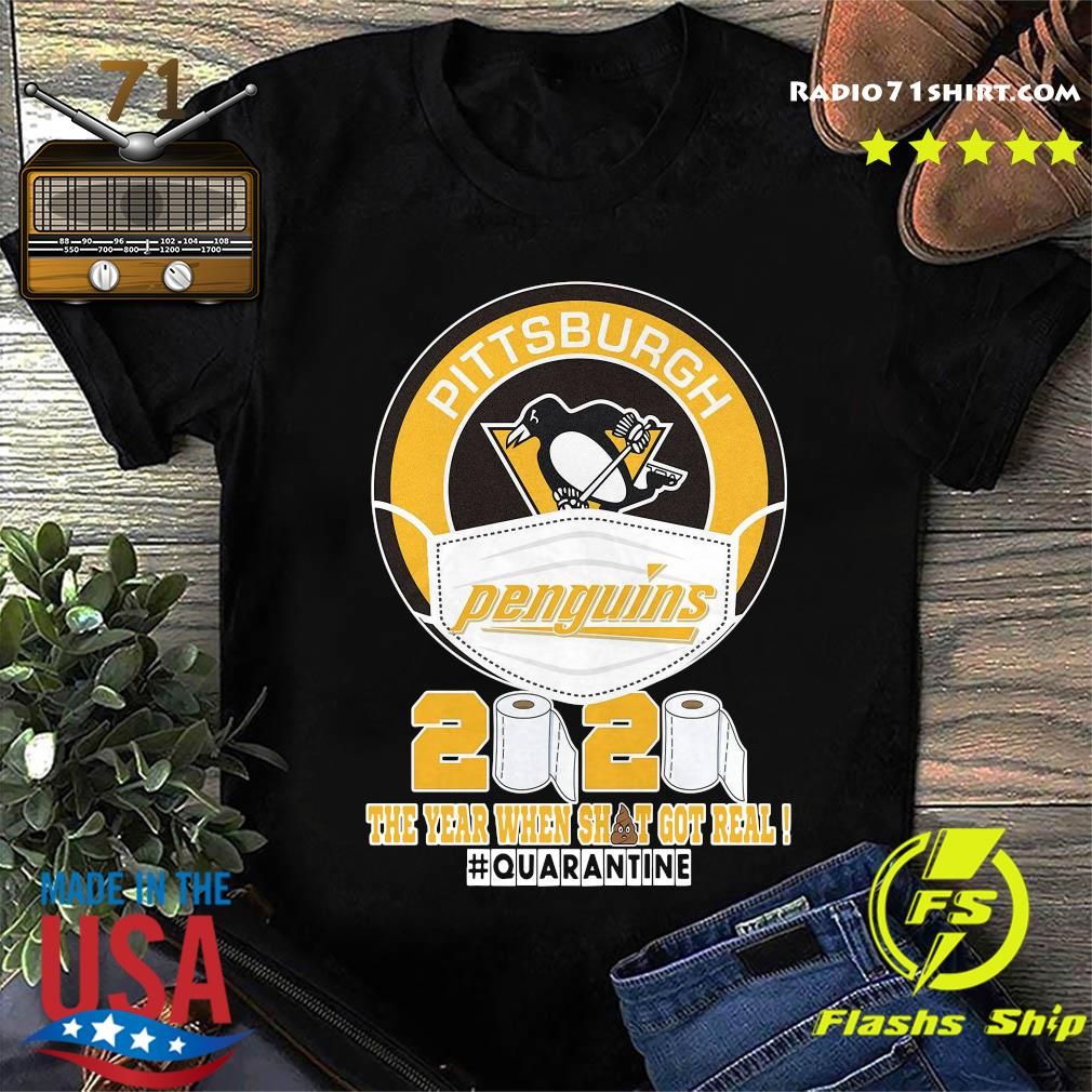 Pittsburgh Penguins Face Mask 2020 The Year When Shit Got Real Quarantine Shirt