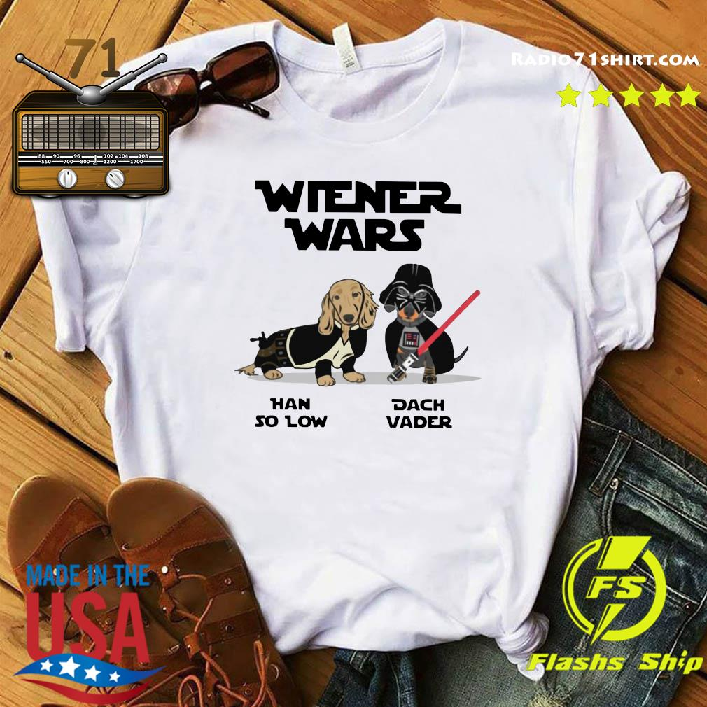 Wiener Wars Han So Low Dach Vader shirt
