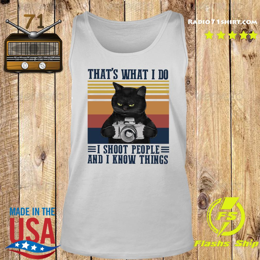 Black Cat That's What I Do I Shoot People And I Know Things Vintage Retro Shirt Tank top