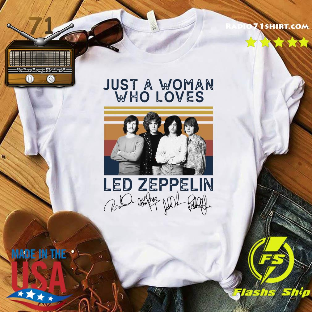 Just A Woman Who Loves Led Zeppelin Vintage Signature Shirt