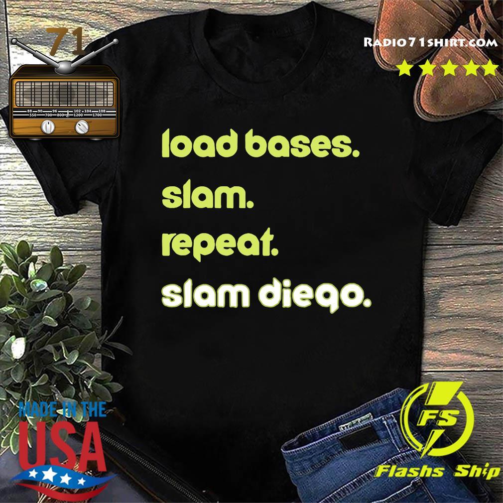 Load Based Slam Repeat Slam Diego Shirt