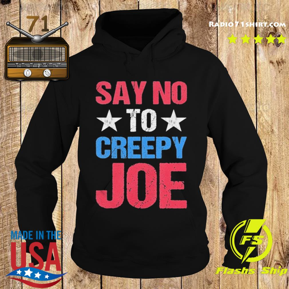 Mens Say No To Creepy Joe Vintage Funny Anti Joe Biden 2020 Retro s Hoodie