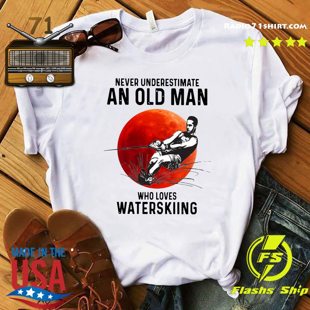 Official Never Underestimate An Old Man Who Loves Water Skiing Moon Shirt