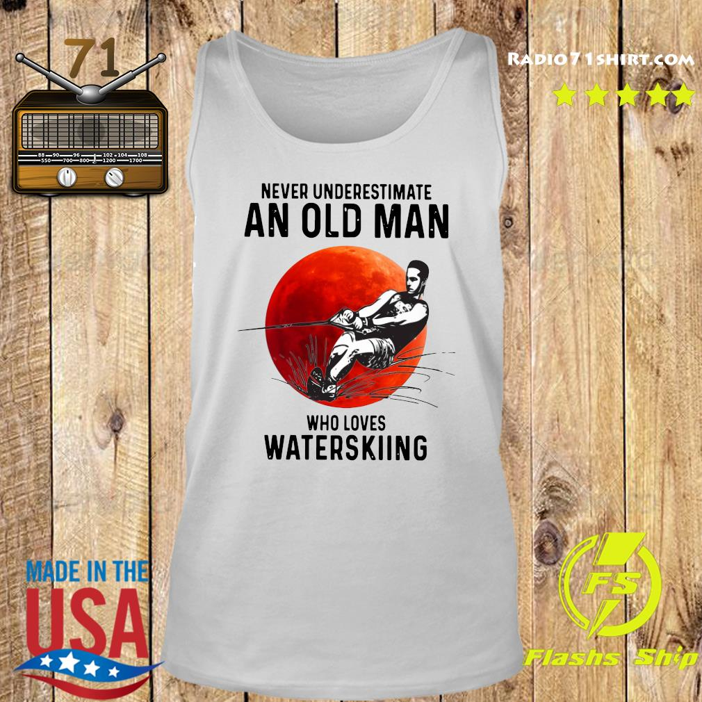 Official Never Underestimate An Old Man Who Loves Water Skiing Moon Shirt Tank top