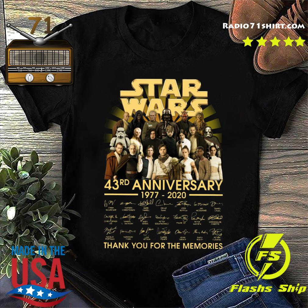 Star Wars 43rd Anniversary 1977 2020 Thank You For The Memories Signatures Shirt