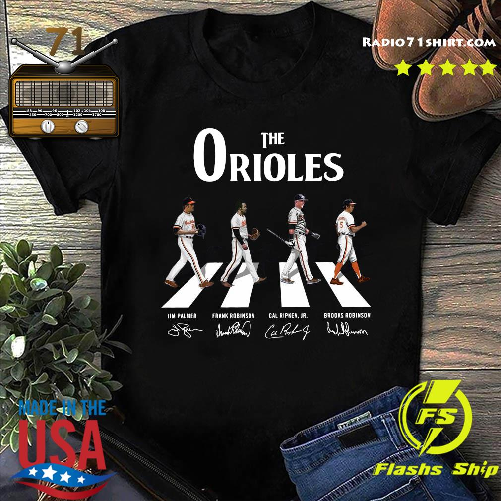 The Orioles Walking The Abbey Road Jim Palmer Frank Robinson Signatures Shirt