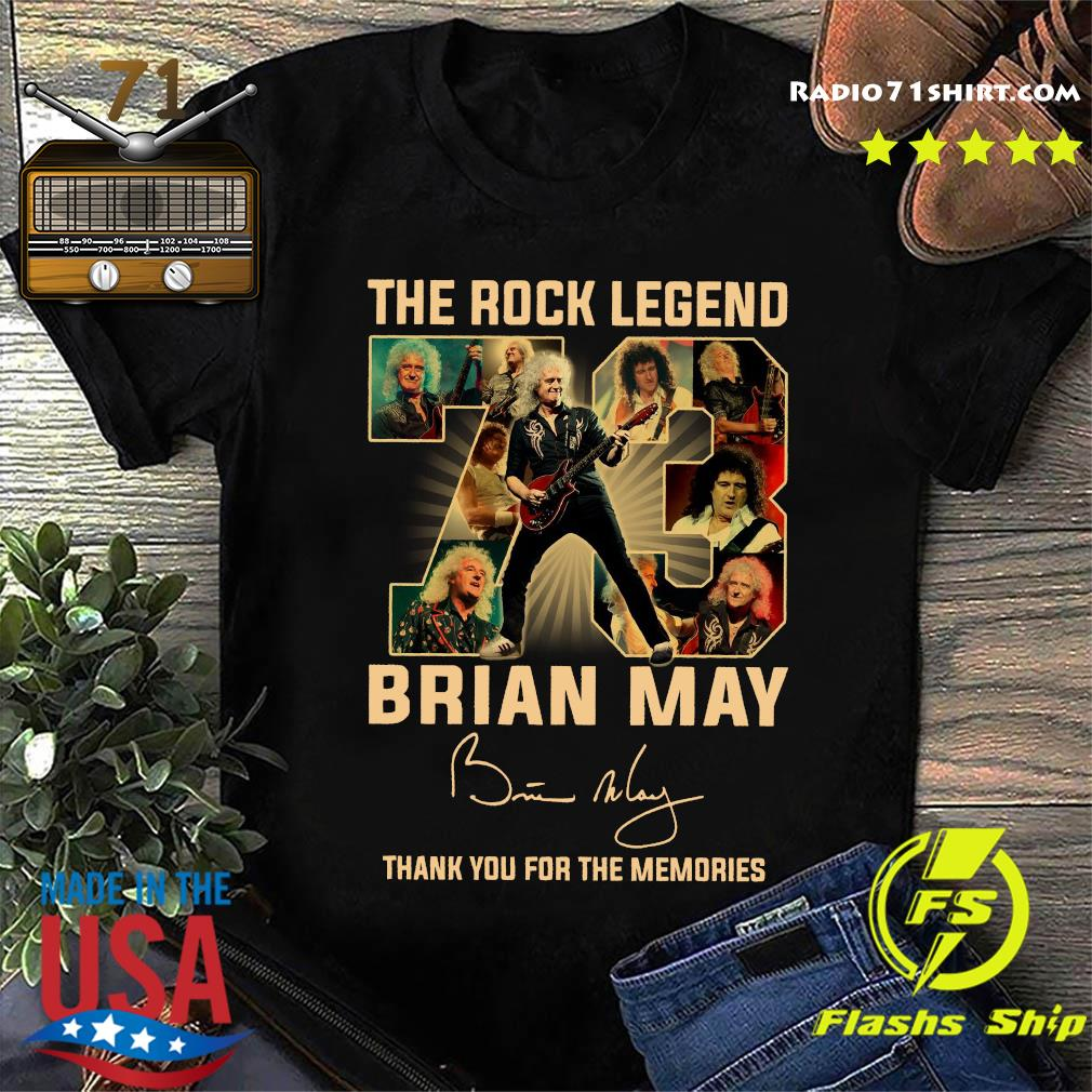 The Rock Legend 73 Brian May Thank You For The Memories Signature Shirt
