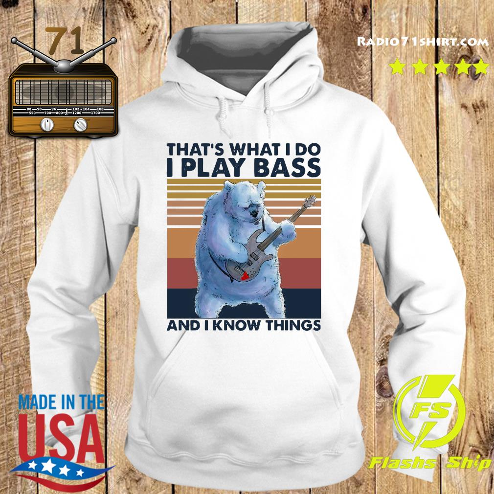 Beer Playing Guitar That's What I Do I Play Bass And I Know Things Vintage Retro Shirt Hoodie