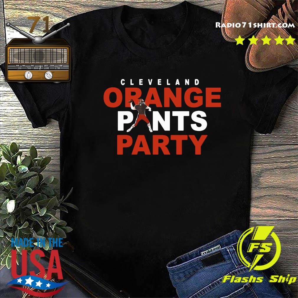 Official Orange Pants Party Cleveland Football 2020 Shirt