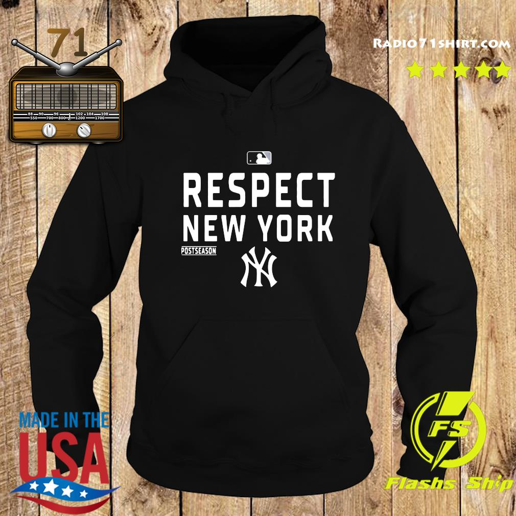 Official Respect New York Yankees Shirt Hoodie