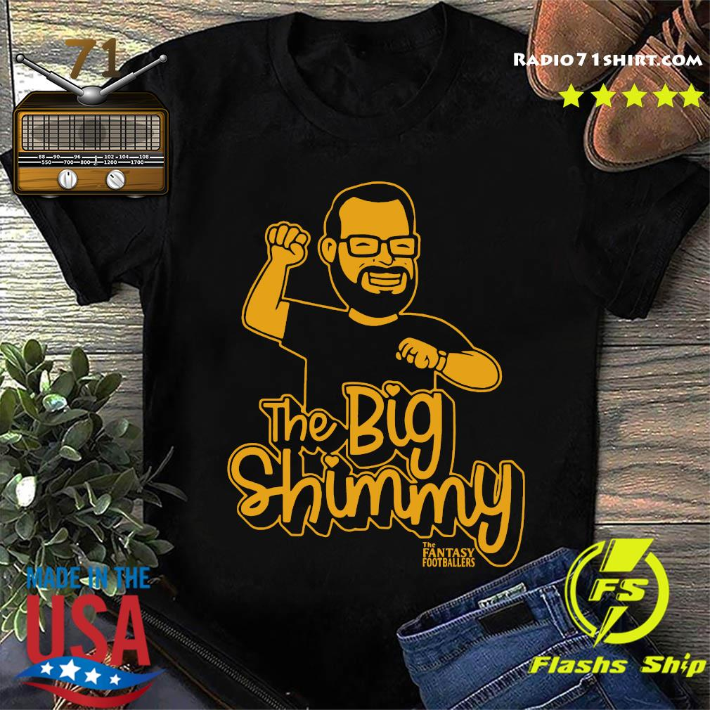 The Big Shimmy The Fantasy Footballers T-Shirt