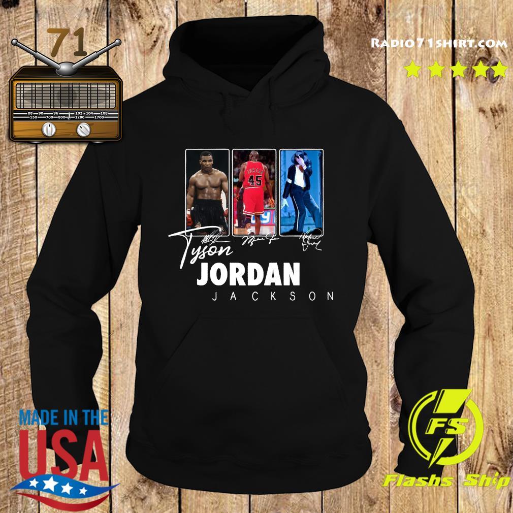 Tyson Jordan Jackson Signatures Shirt Hoodie