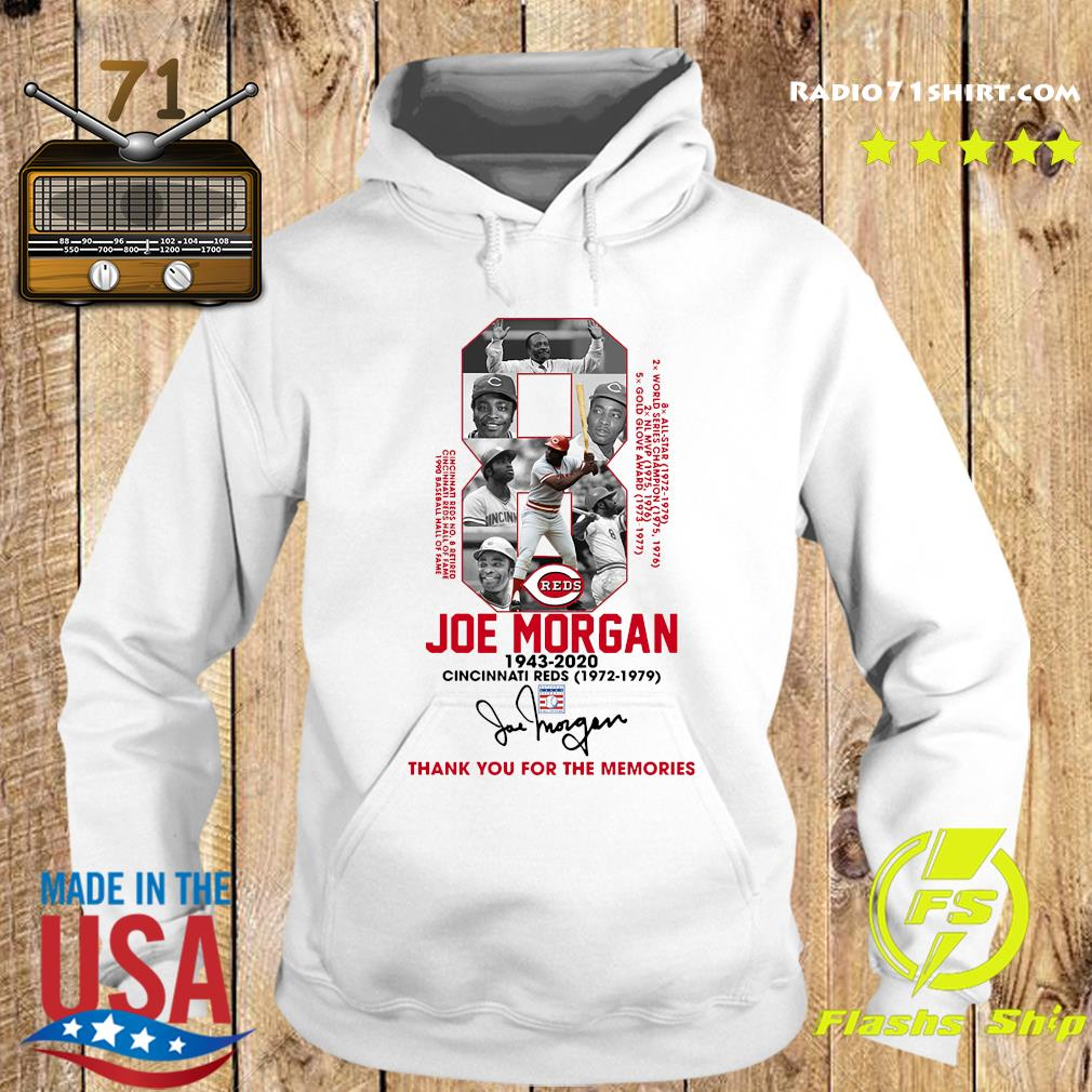 8 Joe Morgan Cincinnati Reds 1972 1979 Thank You For The Memories Signature Shirt Hoodie