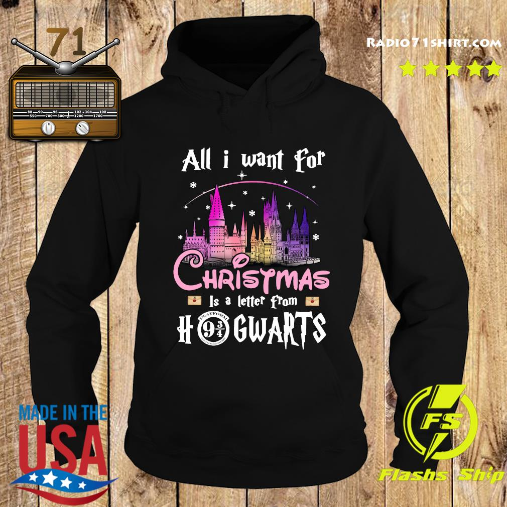 All I Want For Christmas Is A Letter From Hogwarts Shirt Hoodie
