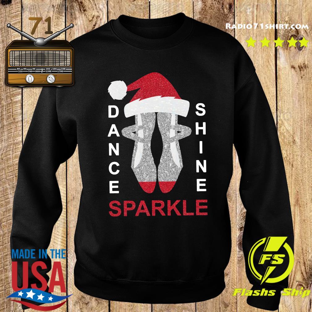 Dance Shine Sparkle Merry Christmas Sweatshirt