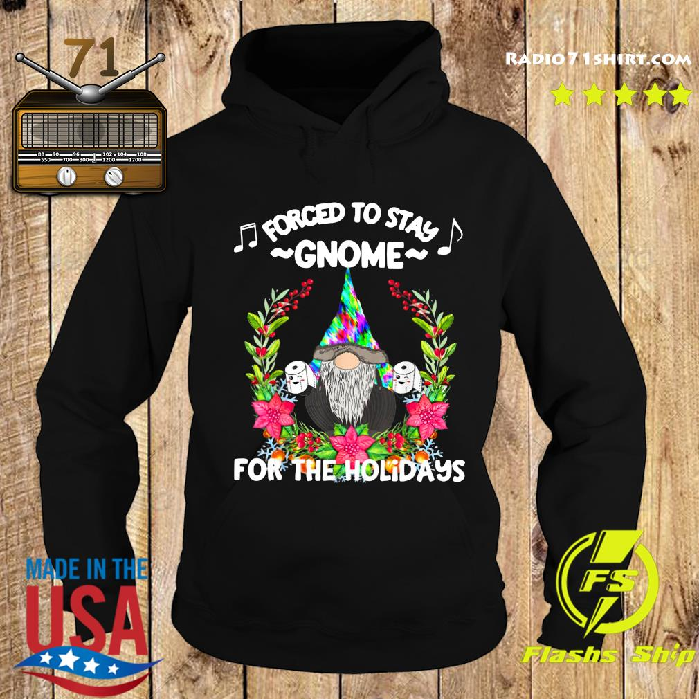 Forced To Stay Gnome For The Holidays Toilet Paper Christmas Sweats Hoodie