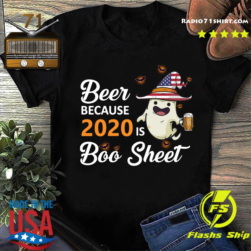 Ghost Witch American Flag Beer Because 2020 Is Boo Sheet Shirt