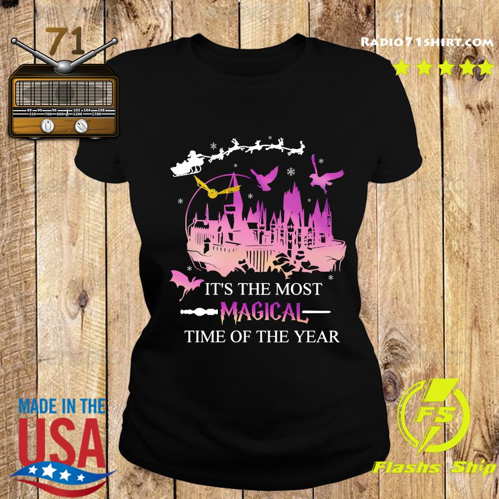 It's The Most Magical Time Of The Year Shirt Ladies tee