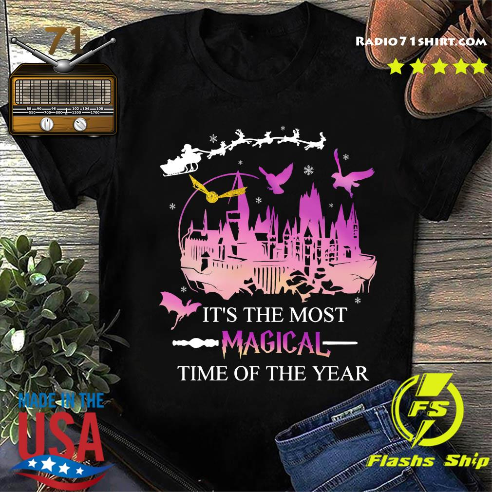 It's The Most Magical Time Of The Year Shirt