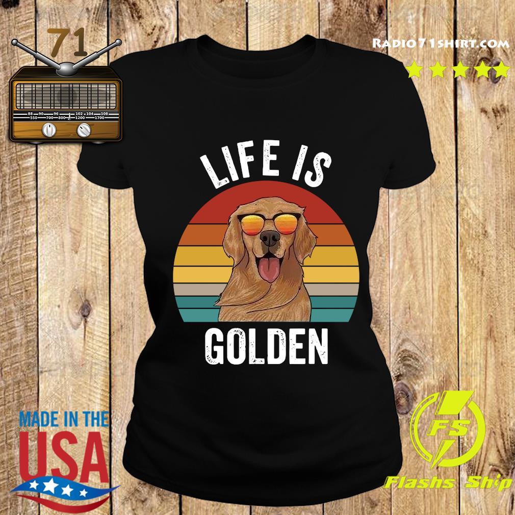 Life Is Golden Vintage Shirt Ladies tee