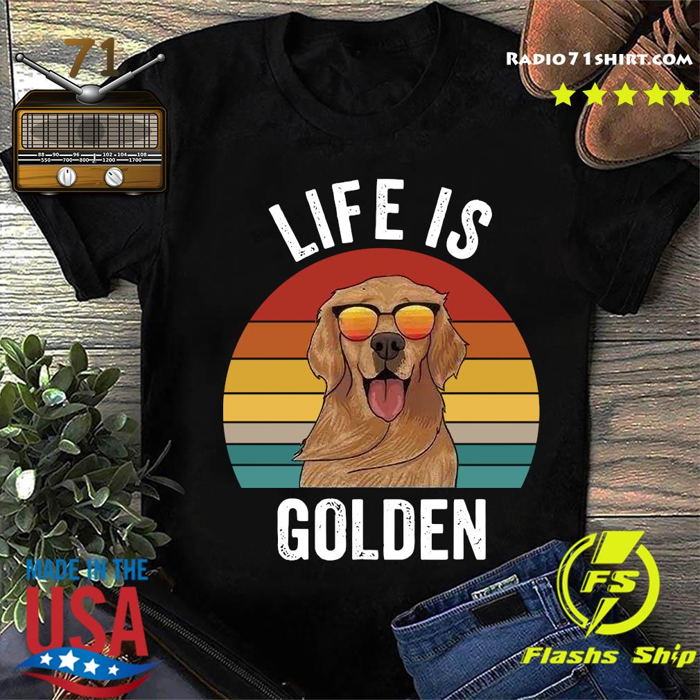 Life Is Golden Vintage Shirt