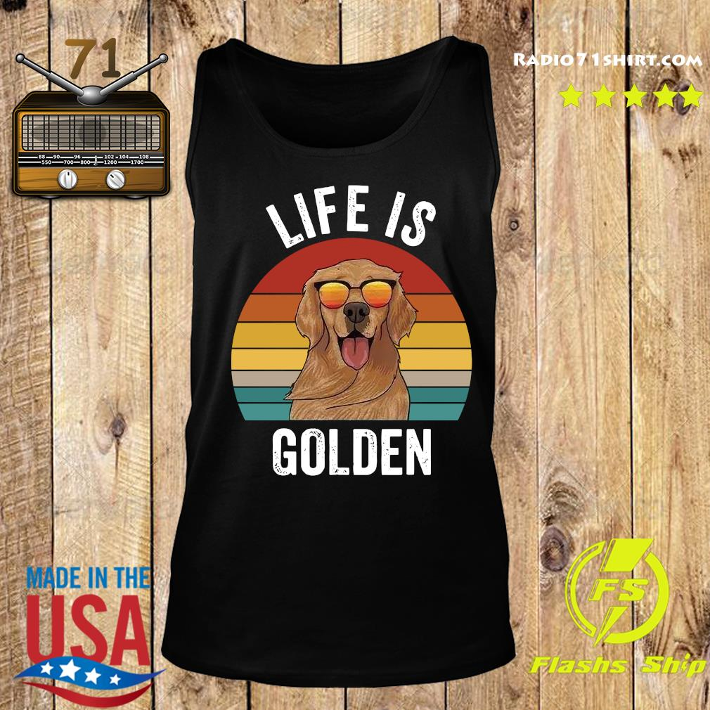 Life Is Golden Vintage Shirt Tank top