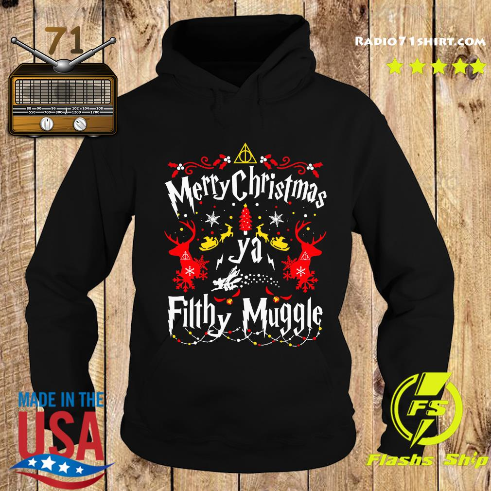 Merry Christmas Ya Filthy Muggle Shirt Hoodie
