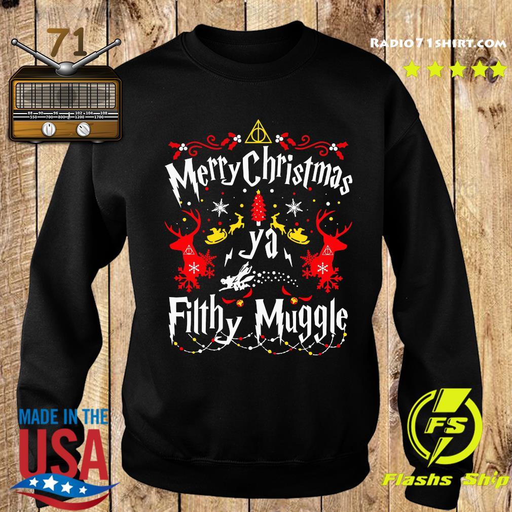 Merry Christmas Ya Filthy Muggle Shirt Sweater