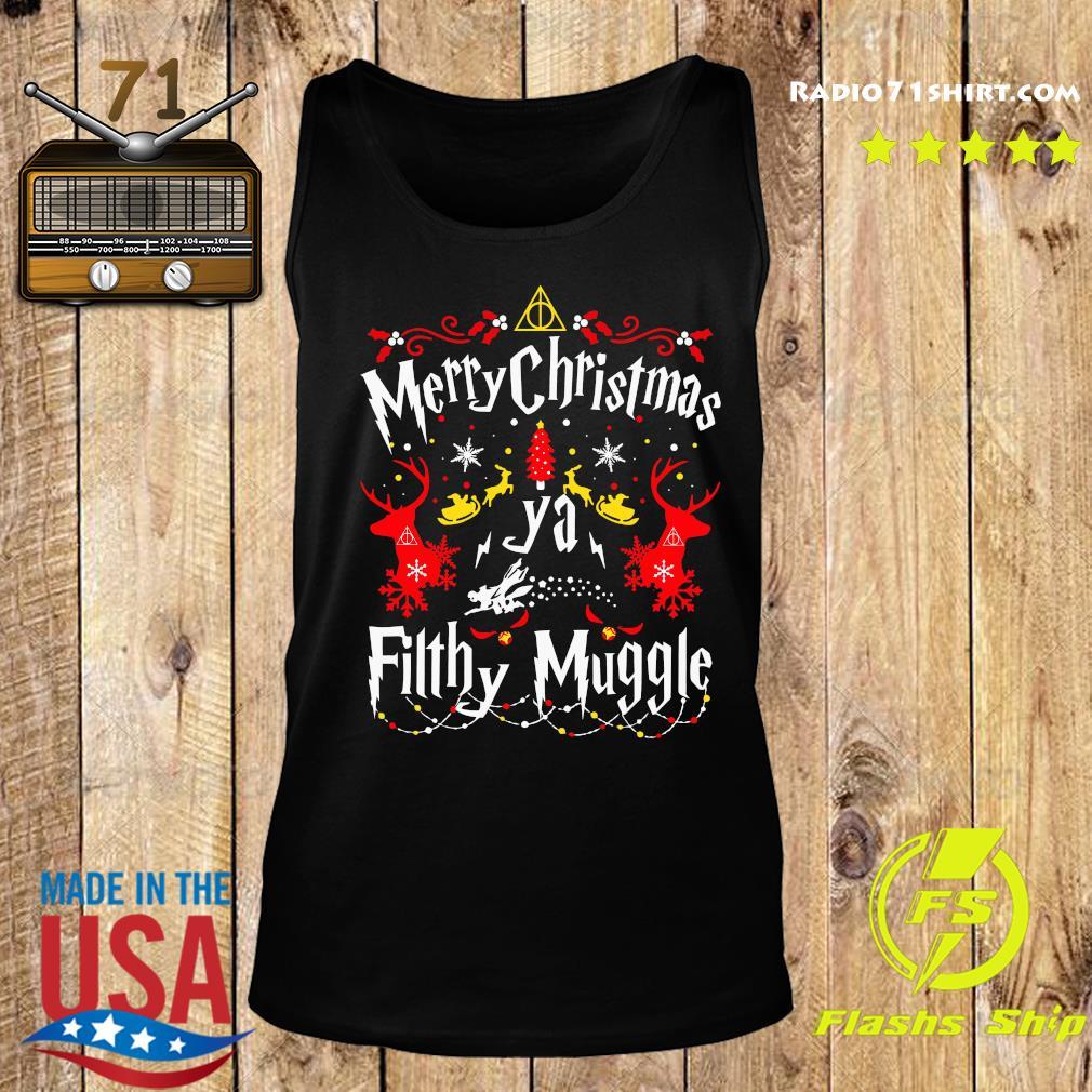Merry Christmas Ya Filthy Muggle Shirt Tank top