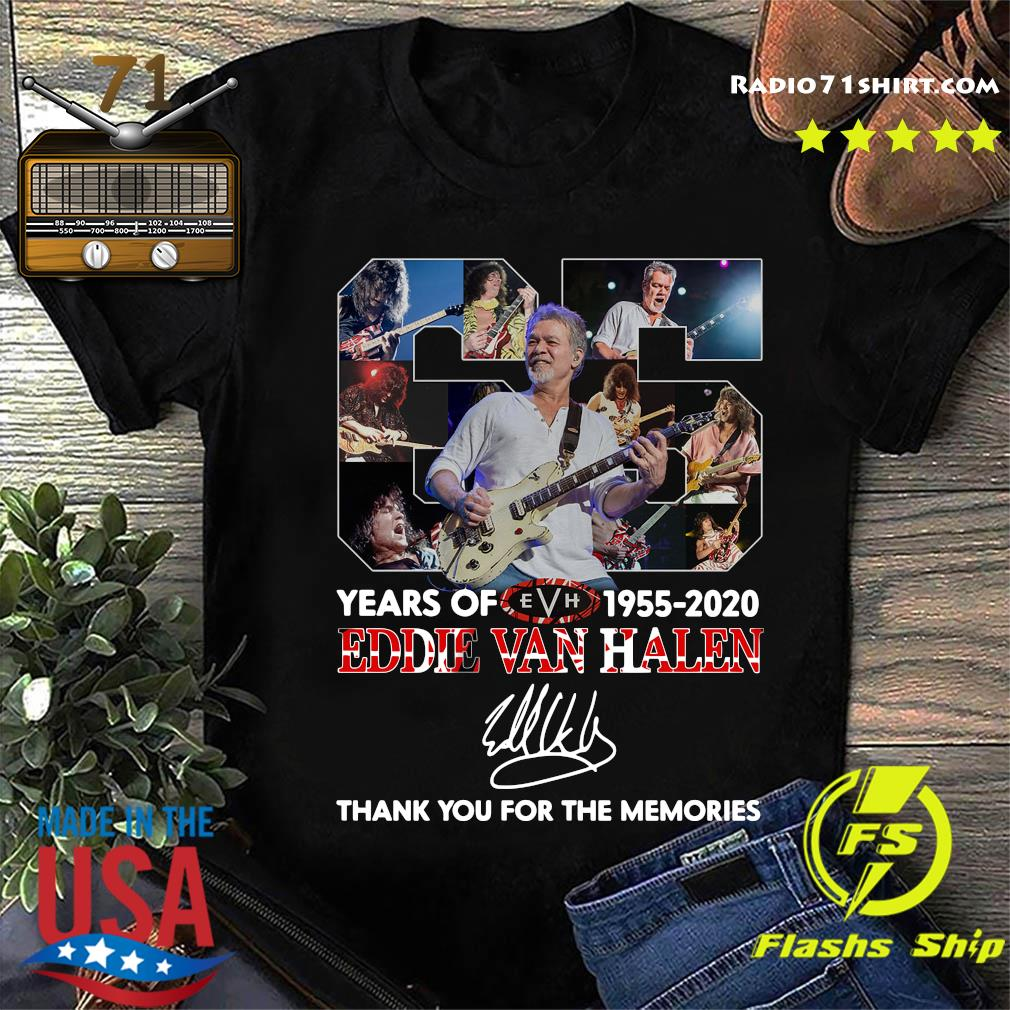 Official 65 Years Of Eddie Van Halen 1955 2020 Thank You For The Memories Signature T-Shirt