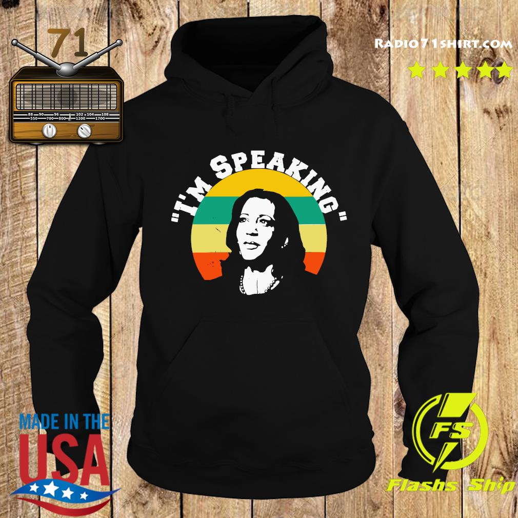 Vintage Kamala Harris I'm Speaking Shirt Hoodie