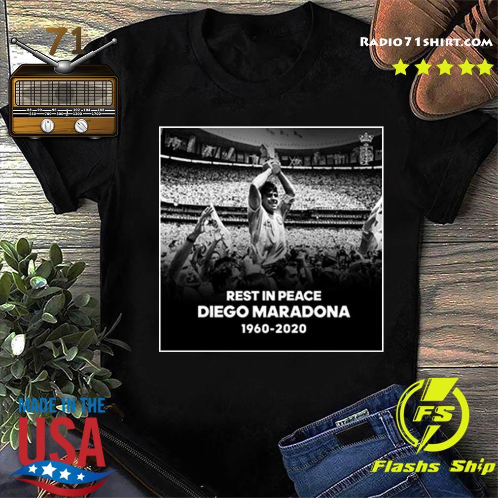 1960-2020 Rest In Peace Diego Maradona Shirt