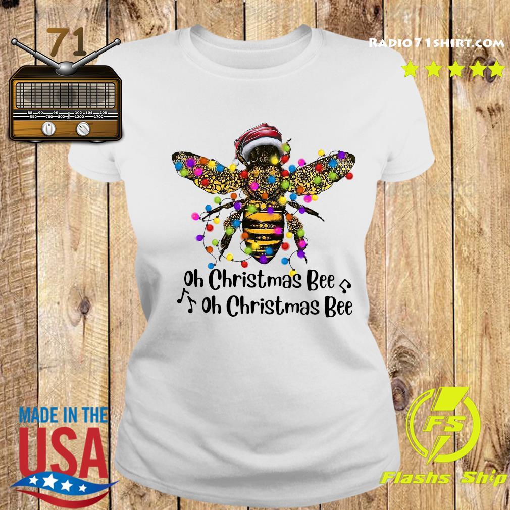 Bee Santa Oh Christmas Bee Oh Christmas Bee Light Sweats Ladies tee