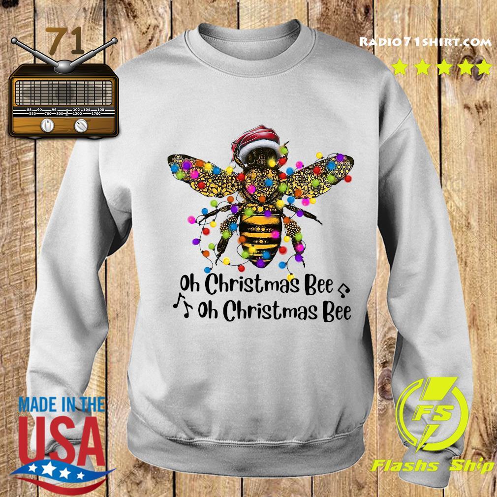 Bee Santa Oh Christmas Bee Oh Christmas Bee Light Sweatshirt