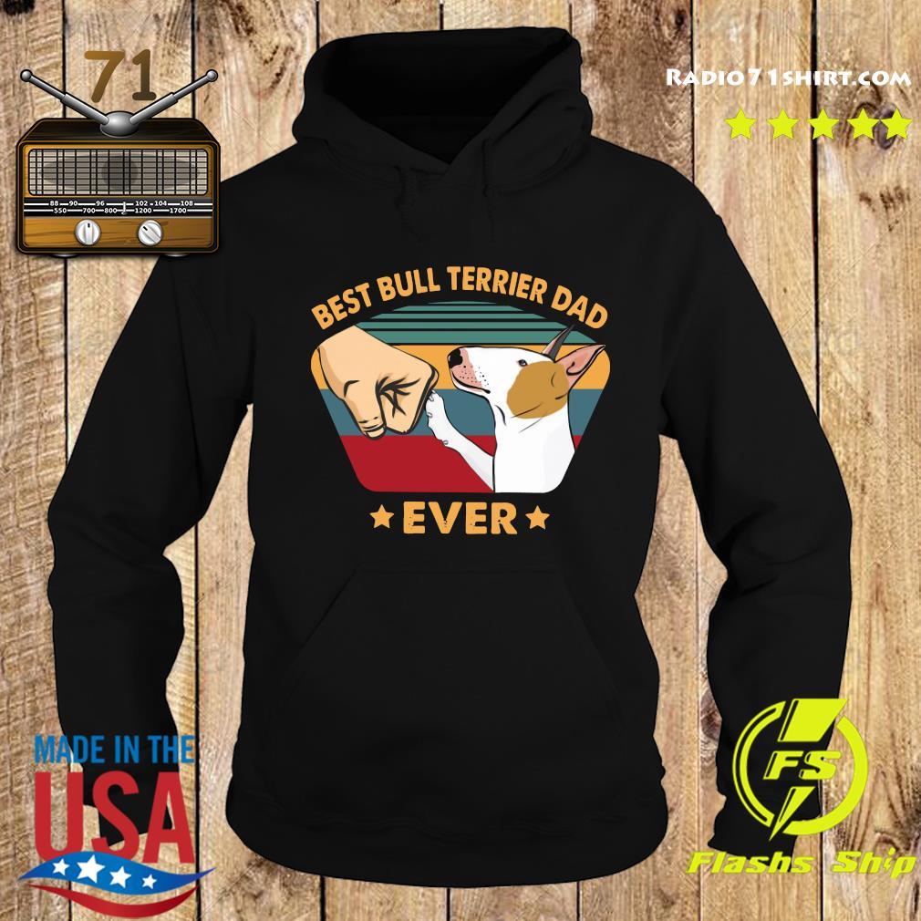 Best Bull Terrier Dad Ever Vintage T Shirt Hoodie